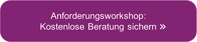 Anforderungsworkshop: Kostenlose Beratung sichern